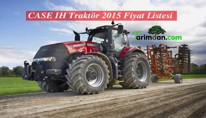 CASE IH Traktör 2015 Fiyat Listesi